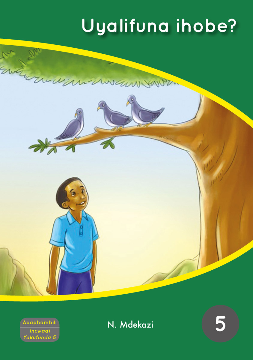 isiXhosa Gr 5 Level 6 Reader 3 cover